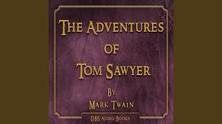 The Adventures of Tom Sawyer - Mark Twain Part 1 of 2