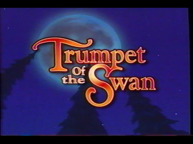 The Trumpet of the Swan (2001) Trailer (VHS Capture)