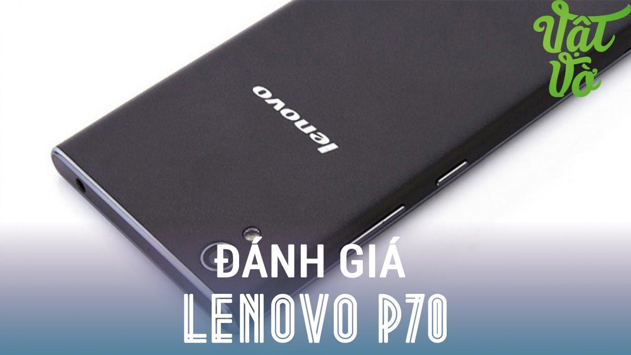 [Review dạo] Mở hộp & đánh giá Lenovo P70 – Pin 4000mAh, vi xử lí 64bit