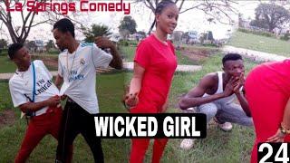 WICKED GIRL La Springs Comedy Episode 24