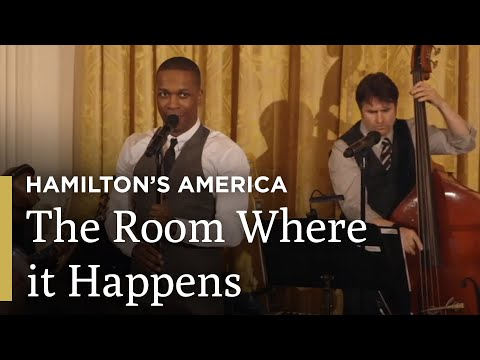 The Room Where It Happens: Hamilton's America