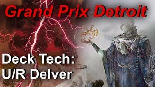 "Grand Prix Detroit: ""U/R Delver"" Deck Tech - Modern Format"
