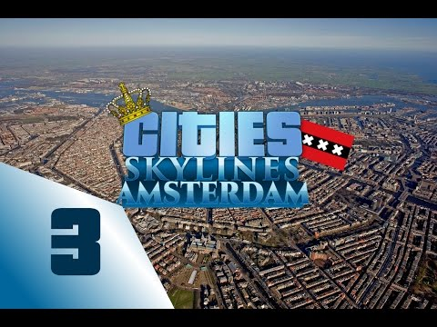 """Cities: skylines Amsterdam Speedbuild - Ep3 Canals """"Grachtengordel"""""""