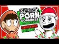 Reading Porn Comments Ft. WhoIsCoty (Christmas Edition) #YummyComments
