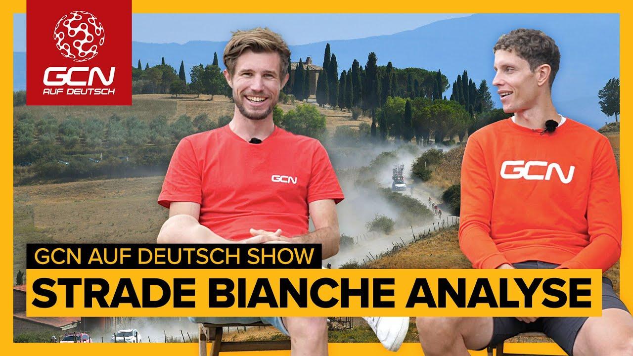 Strade Bianche: Analyse des World-Tour Rennen | GCN auf Deutsch Show 27