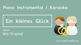 Ein kleines Glück - Helene Fischer (Karaoke Piano Instrumental Version)