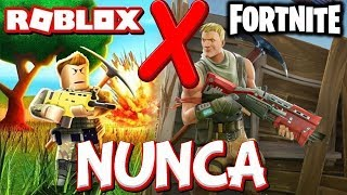 Never try to look for Fortnite in the Roblox!