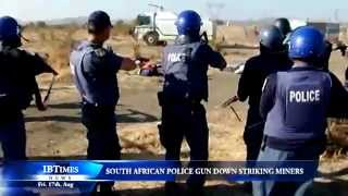 South African police gun down striking miners
