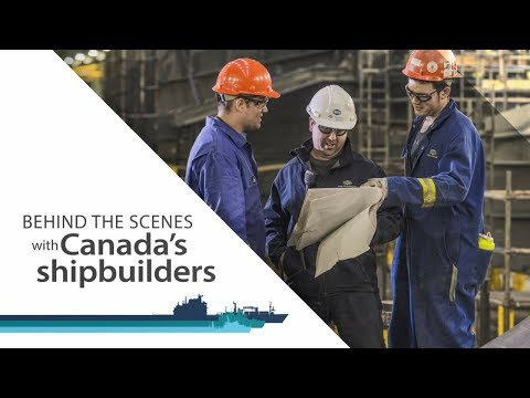 Behind The Scenes With Canada's Shipbuilders
