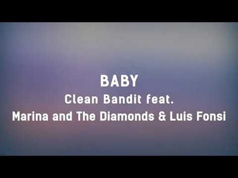 Lagu Video Clean Bandit - Baby Feat. Marina & Luis Fonsi  Lyrics  💖💖💖 Terbaru