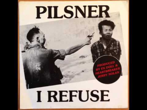 "PILSNER - "" I Refuse"" b/w ""Sleep With You"" 7"" single Jerry Nolan"