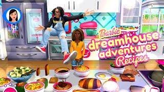 Barbie Dreamhouse Adventures:  Recipes Part 2
