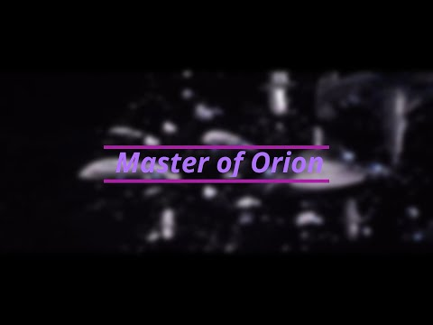 Master Of Orion: Краткий обзор игры