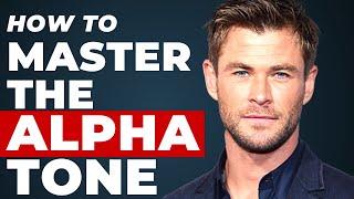 Master the Alpha Tone Women Love