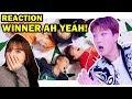 MV Reaction Ah Yeah Winner   REAGINDO A AH YEAH