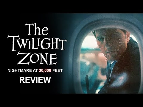 The Twilight Zone (2019) Nightmare At 30,000 Feet Review
