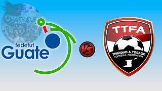 Guatemala 2 - 0 Trinidad y Tobago | CONCACAF Sub-20 - Grupo A