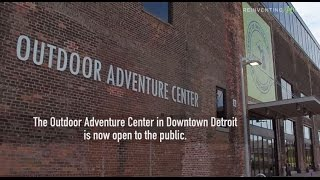 Outdoor Adventure Center: Up North, Downtown
