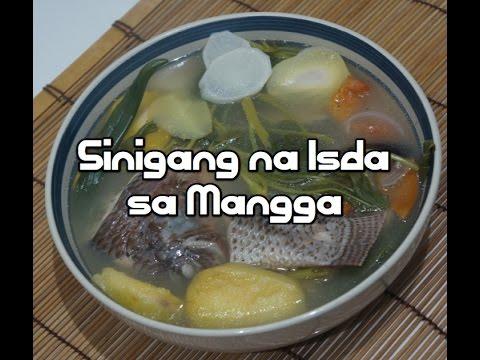 Paano magluto Sinigang na Isda sa Mangga - Recipe Filipino Fish Tagalog
