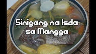 Sinigang Na Isda Sa Mangga - Recipe Filipino Fish Tagalog