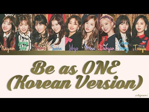 TWICE (트와이스) - Be as ONE (Korean Version) (Color Coded Lyrics) [HAN/ROM/ENG]