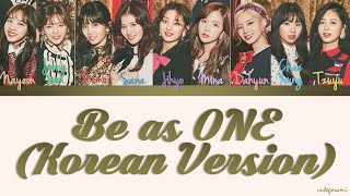 Cover images TWICE (트와이스) - Be as ONE (Korean Version) (Color Coded Lyrics) [HAN/ROM/ENG]