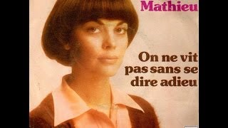 Mireille Mathieu On ne vit pas sans se dire adieu (1975)