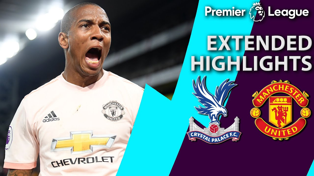 Crystal Palace v. Manchester United | PREMIER LEAGUE EXTENDED HIGHLIGHTS | 2/27/19 | NBC Sports