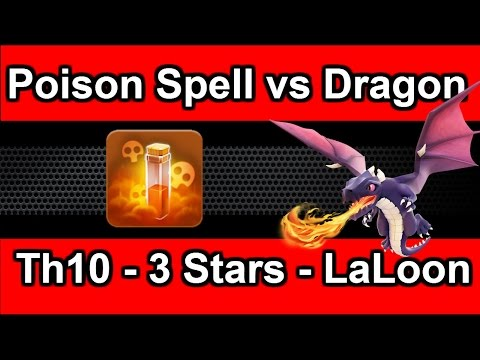 Clash Of Clans Update - Poison Spell vs Dragon - Maxed Th10 3 Star - Walking Queen LaLoon - 동영상