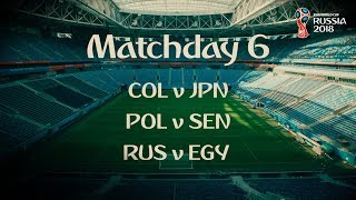 Matchday 6 Promo - 2018 FIFA World Cup™