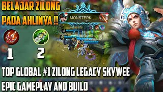 Belajar Zilong Dari Ahlinya !! TOP Global #1 Zilong Legacy SkyWee Epic Gameplay and Build