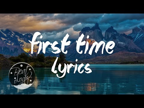 Kygo & Ellie Goulding - First Time   /