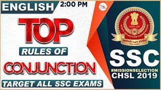 Top Rules of Conjunction  | SSC CHSL Class 2019 | English | 2:00 PM