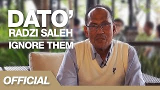 Ignore Them - Official Youtube Account Bapak Radzi