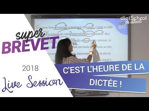 Brevet 2018 : Révisions de Français : C'est l'heure de la DICTÉE !