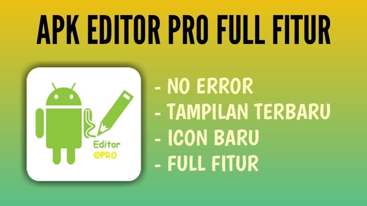 Alat Edit Aplikasi Terbaru 2020 Apk Editor Pro Mod Youtube
