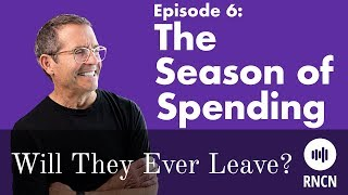 The Season of Spending | Will They Ever Leave? Episode 6