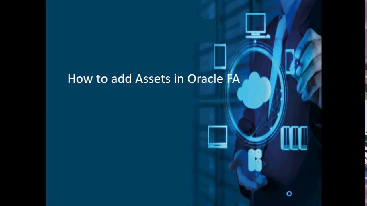How to Add Assets in Oracle FA