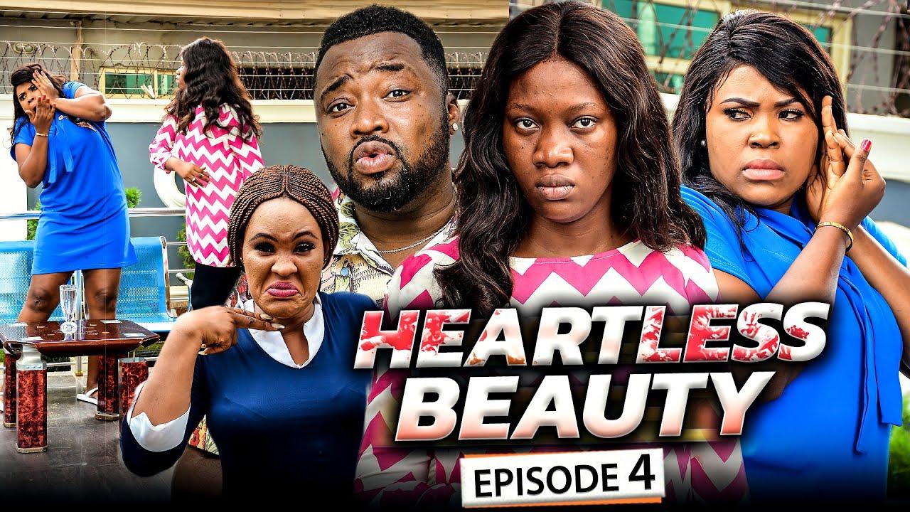 Download HEARTLESS BEAUTY EPISODE 4 (New Movie) Chinenye Nnebe/Omalicha 2021 Latest Nigerian Nollywood Movie