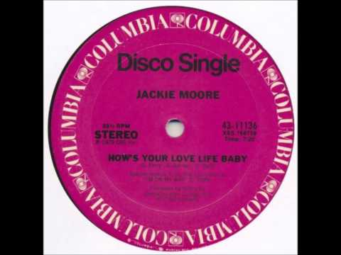 Jackie Moore  How's Your Love Life Baby 12
