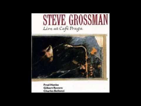Blues Walk / Steve Grossman Quartet