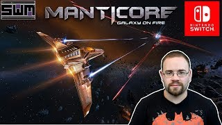Manticore: Galaxy On Fire - 60FPS Space Dog Fighting Action - Nintendo Switch | Spawn Wave Plays