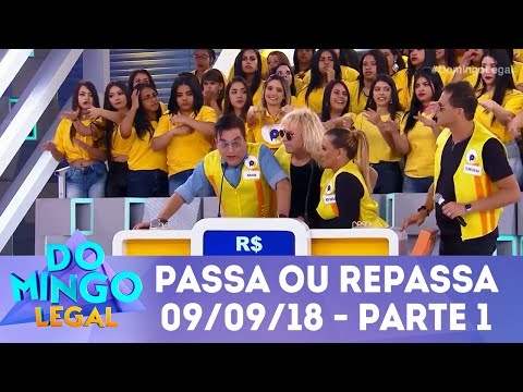 Passa ou Repassa - Parte 1 | Domingo Legal (09/09/18)