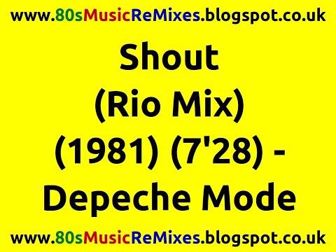 Shout (Rio Mix) - Depeche Mode | 80s Dance Music | 80s Club Remixes | 80s Club Music | 80s Electro