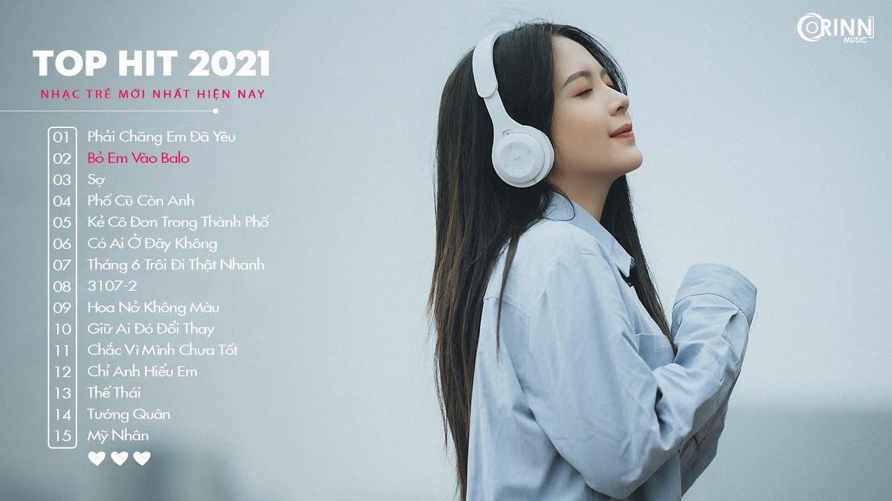 Top Hit Nhạc Trẻ 2021 - Phố Đã Lên Đèn x Bỏ Em Vào Balo - Nhạc Buồn Tâm Trạng Hay Nhất