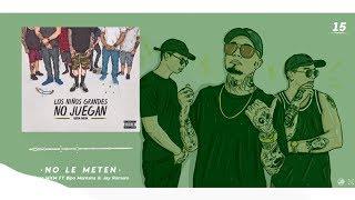 15.- No Le Meten // Gera MXM Ft Bipo Montana & Jay Romero