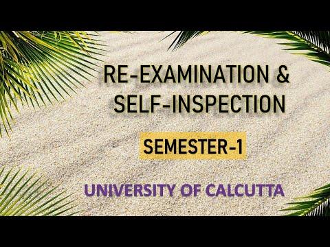 RE-EXAMINATION & SELF-INSPECTION DATES, SEMESTER-1, UNIVERSITY OF CALCUTTA