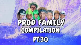 PROD FAMILY | COMPILATION 30 - | PROD.OG VIRAL TIKTOKS | COMEDY FUNNY SERIES | LAUGH 2020 BINGE