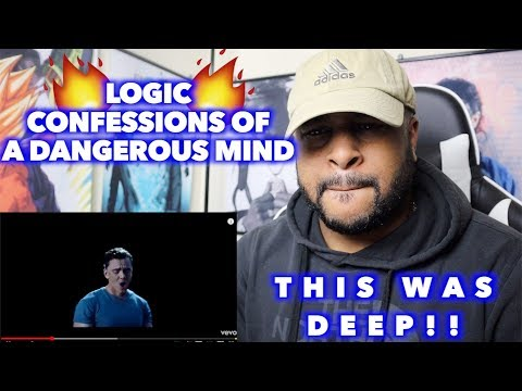 CONFESSIONS OF A DANGEROUS MIND – LOGIC | THIS WAS SUPER DEEP!! | REACTION