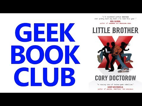 Geek Book Club 005 - Little Brother by Cory Doctorow